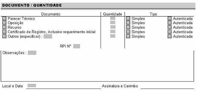 33ca077ae Nestes campos, devem ser identificados os documentos objeto da fotocópia,  as quantidades e os tipos de cópias. O campo RPI Nº deve ser preenchido  sempre que ...